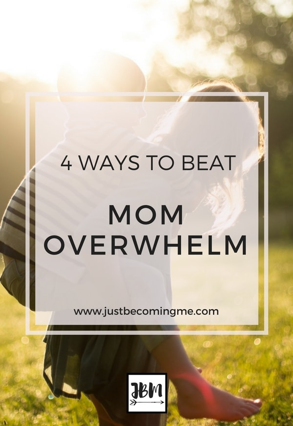 Being a mom can be super overwhelming. These 4 steps to beat mom overwhelm will help.