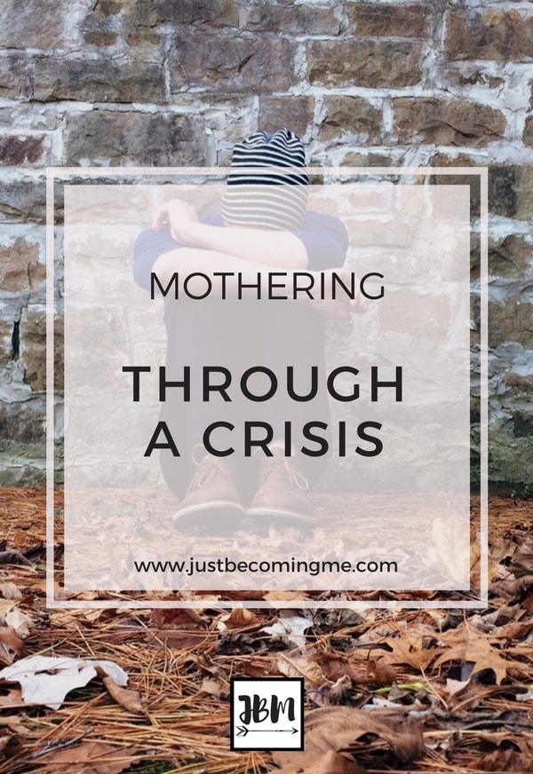 Mothering Through a Crisis